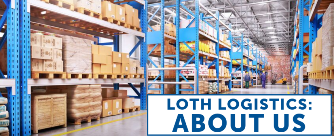 LOTH Logistics: About Us