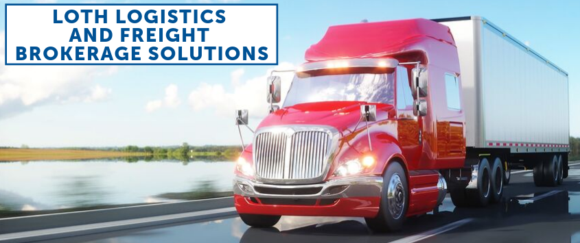 LOTH Logistics and Freight Brokerage Solutions